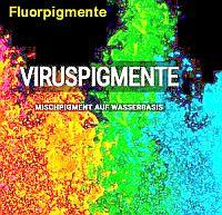 Virus AquaTint Fluo-Pigmente